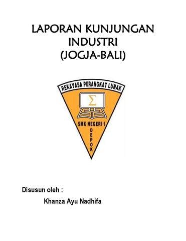 Laporan Kunjungan Industri Bali Jogja By Caca Issuu