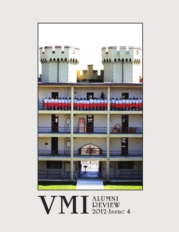 c09686f28e34d Alumni Review 2012 Issue 4 by VMI Alumni Agencies - issuu