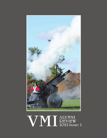 9b2a7da8652b Alumni Review 2012 Issue 1 by VMI Alumni Agencies - issuu