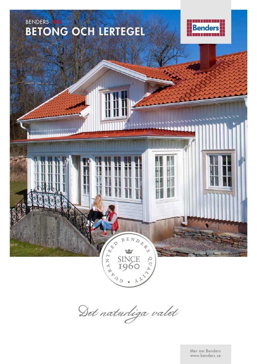 Inredning takpannor benders : Huvudbroschyr Tak 2014 by Benders Sverige AB - issuu