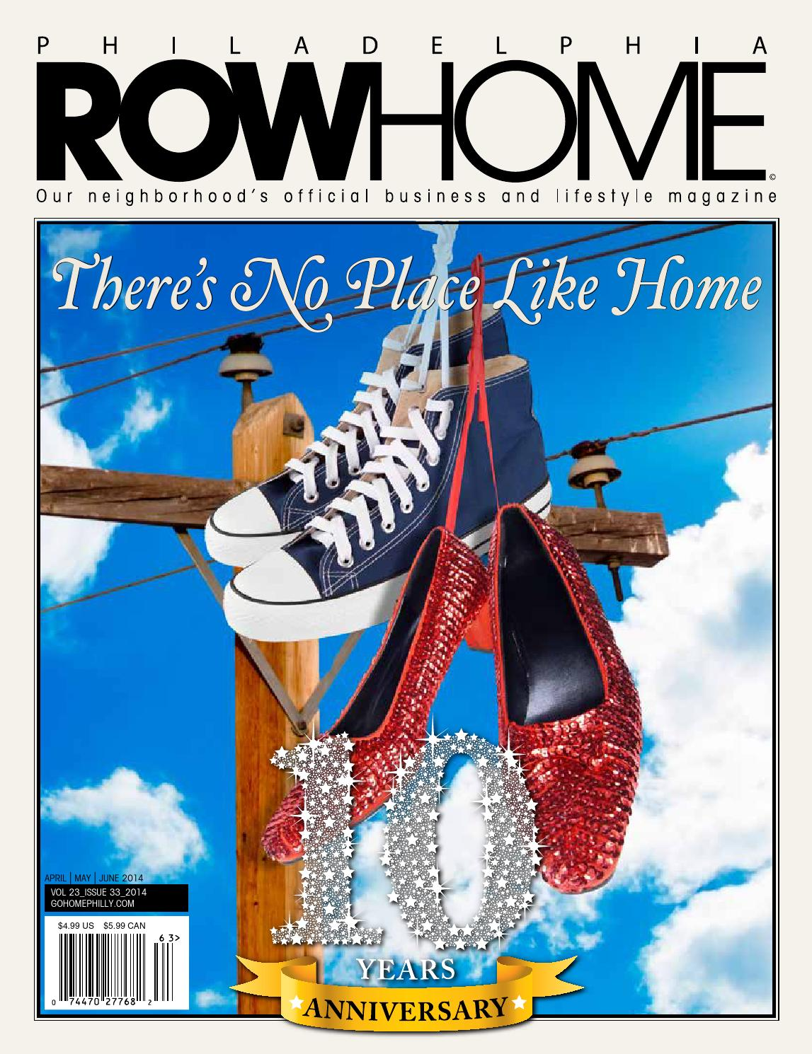 10 Year Anniversary- There's No Place Like ROWHOME! by Philadelphia