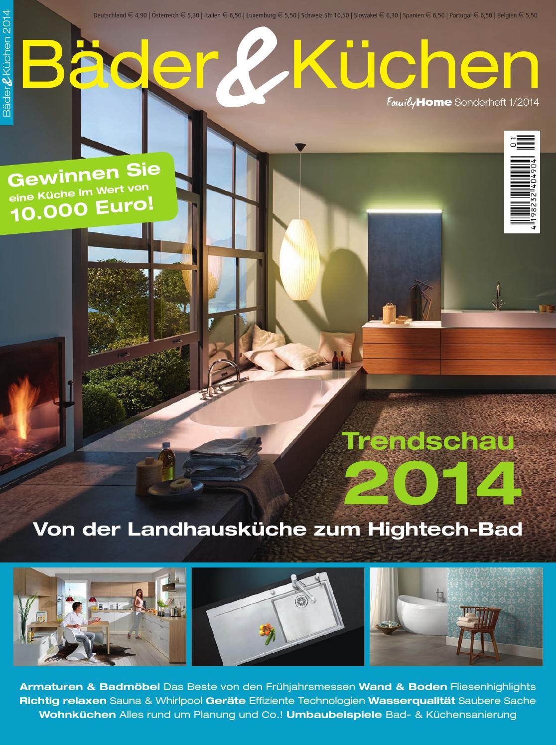 Bäder & Küchen 2014 by Family Home Verlag GmbH - issuu