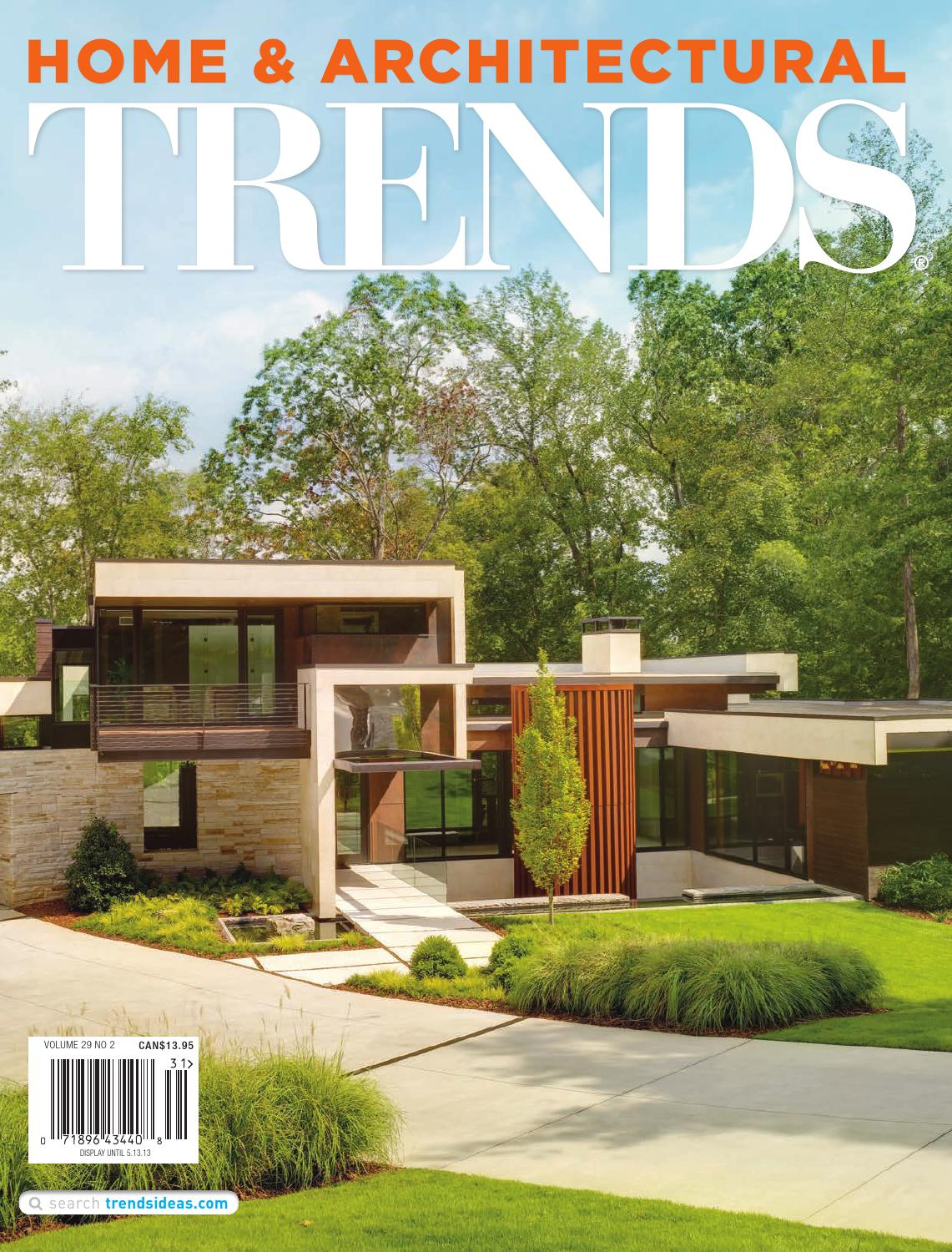 Home And Architectural Trends Magazine home & architectural trends usa vol 29/02trendsideas - issuu