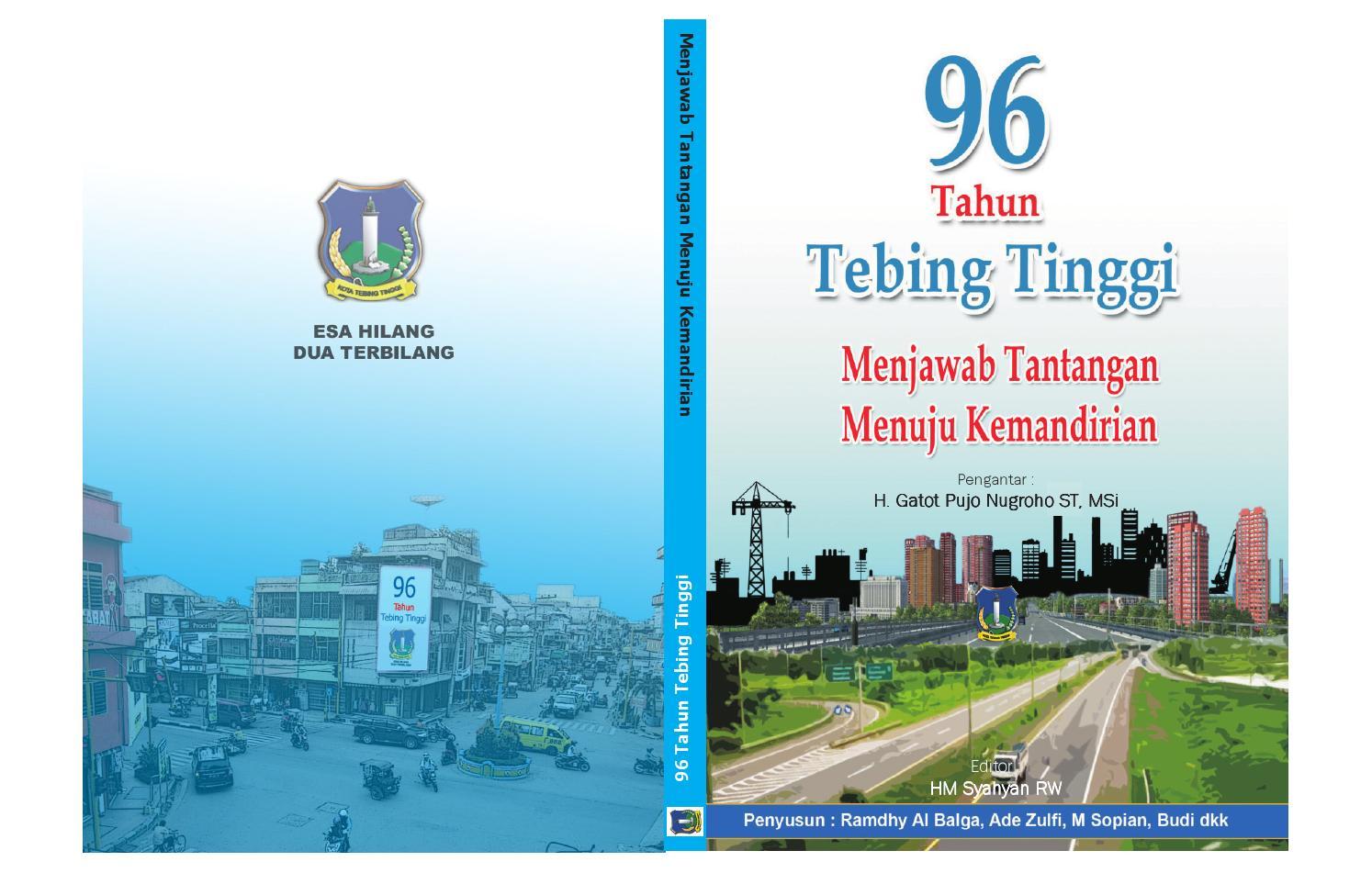 96 Tahun Tebingtinggi By Arif Budiman Budi Budoy Issuu