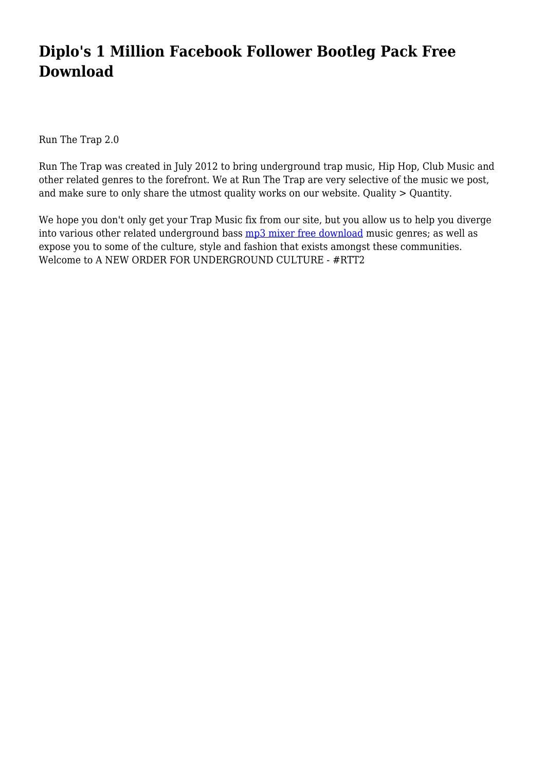 Diplo's 1 Million Facebook Follower Bootleg Pack Free