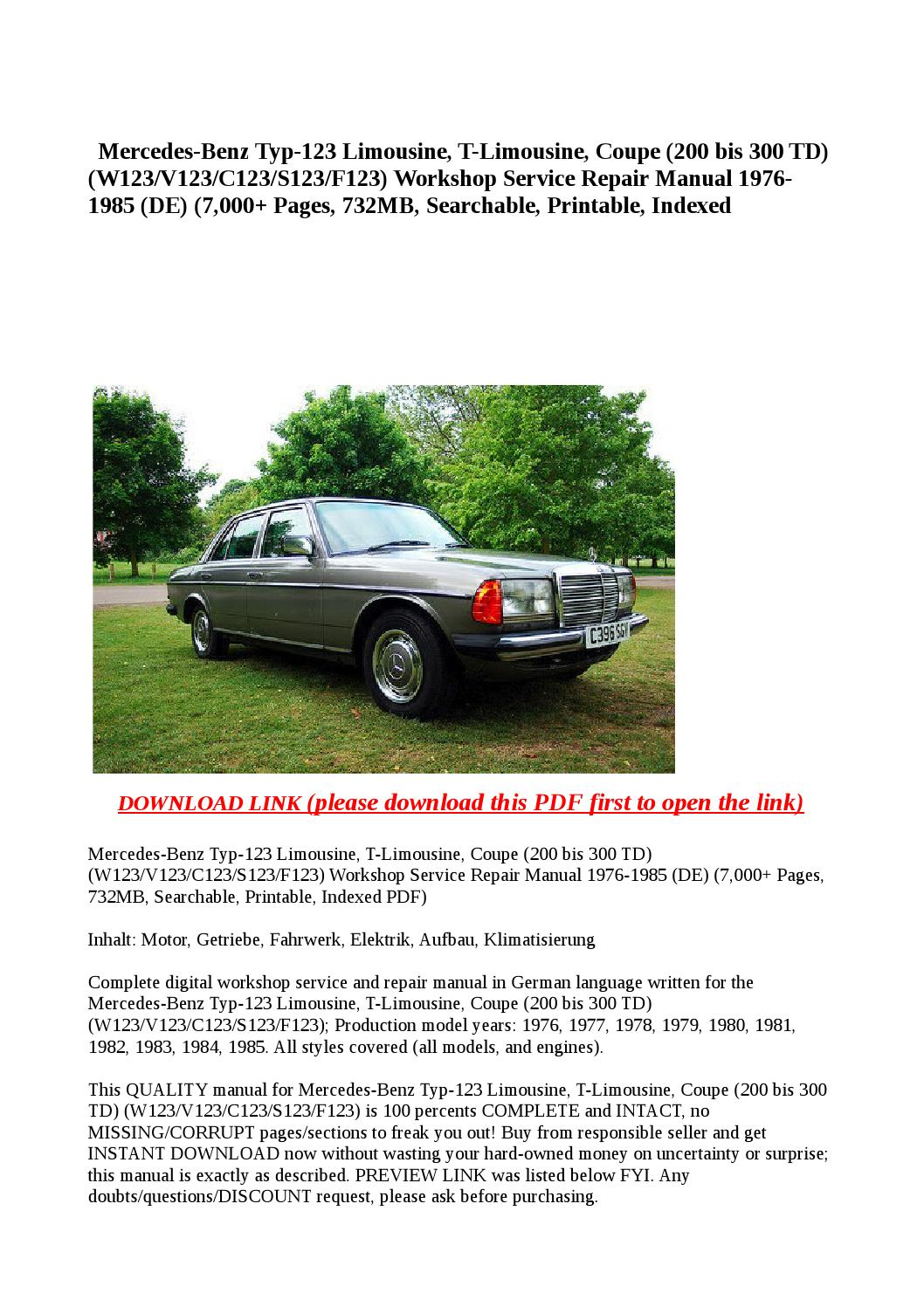 Mercedes benz typ 123 limousine, t limousine, coupe (200 bis 300 td) (w123  v123 c123 s123 f123) work by steve - issuu