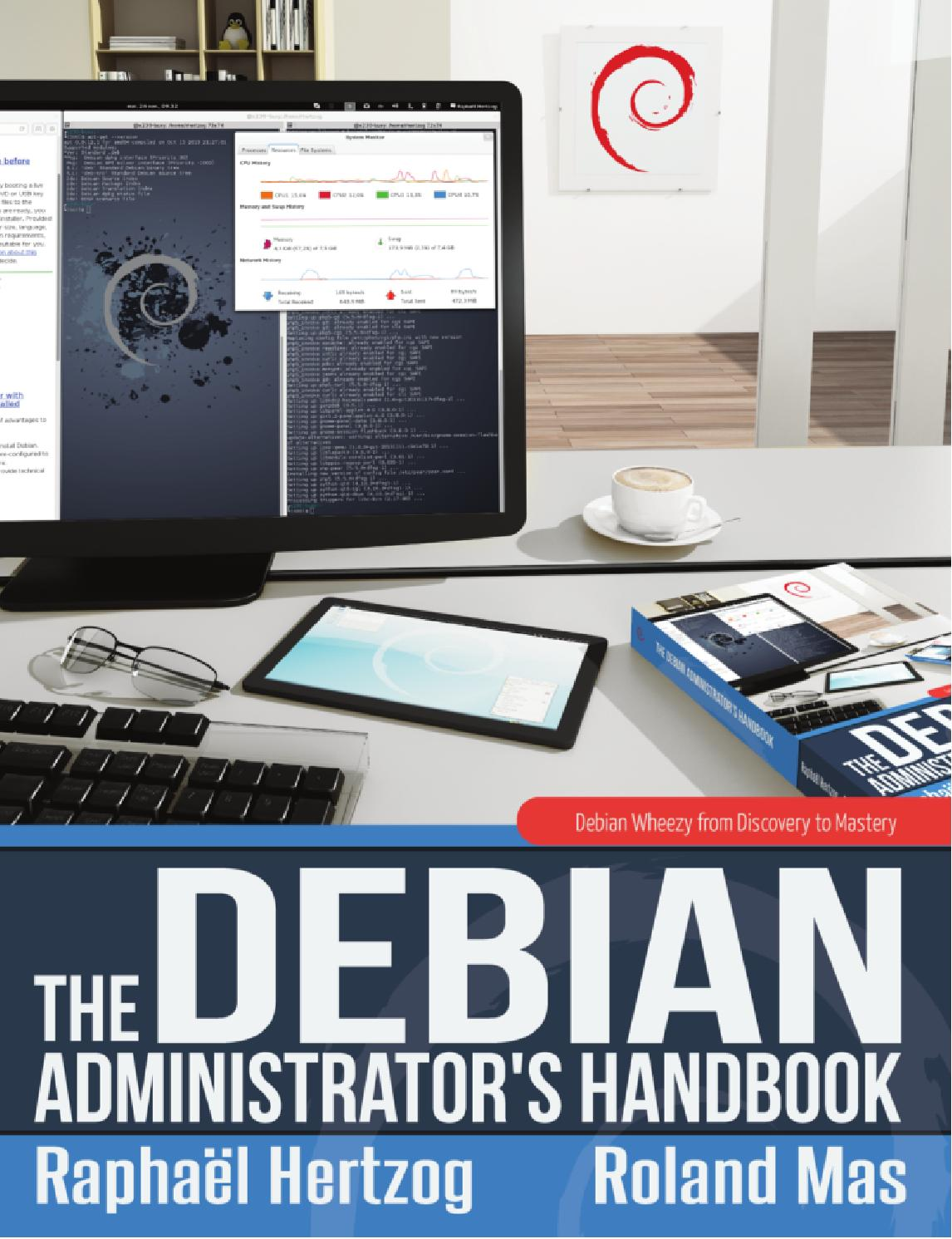 THE DEBIAN ADMINISTRATOR'S HANDBOOK 2 (wheezy / debian 7) by