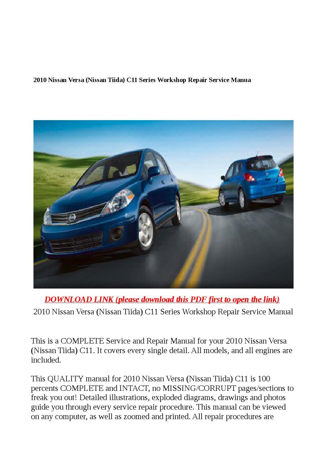 2010 Nissan Versa  Nissan Tiida  C11 Series Workshop Repair Service Manual By Steve