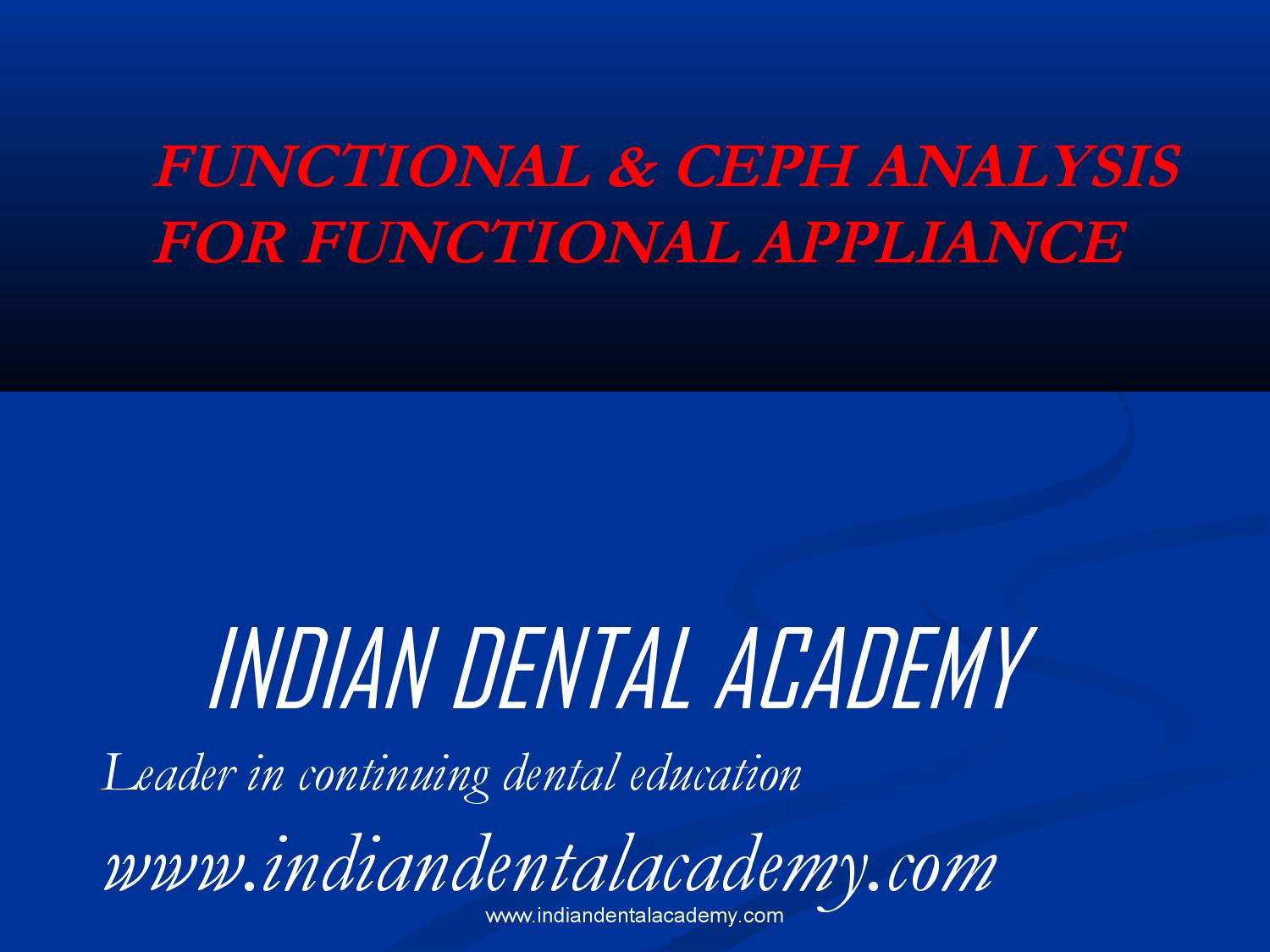 Functional & ceph analysis for functional / dental implant