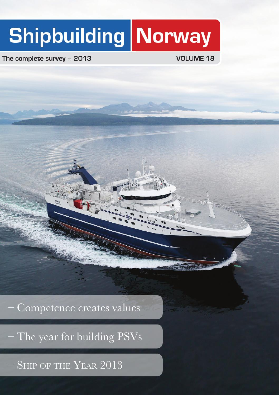 Shipbuilding Norway - Volume 18 by Skipsrevyen - issuu