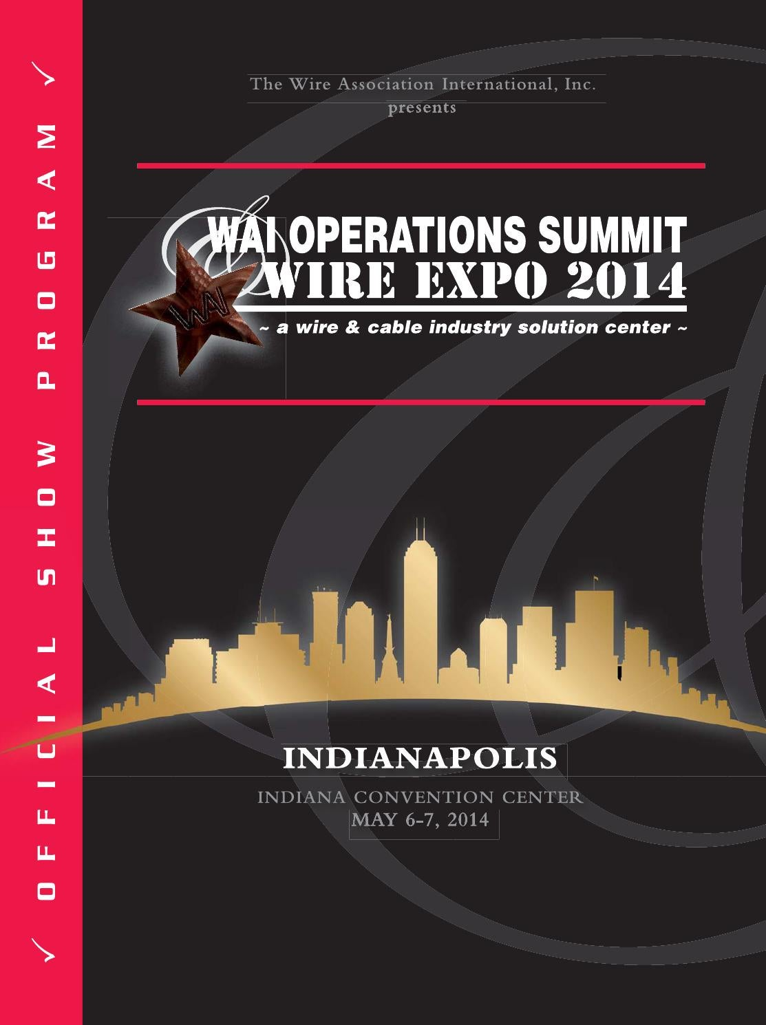 WAI Operations Summit & Wire Expo 2014 Show Program by Wire Journal ...
