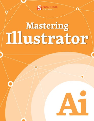 Smashing ebooks 32 mastering illustrator by elonore goffin issuu page 1 fandeluxe Gallery