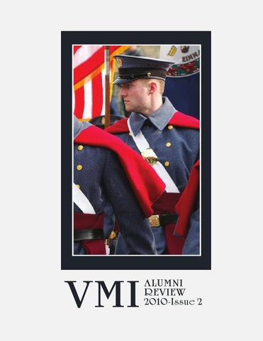2b1e935d74c Alumni Review 2010 Issue 2 by VMI Alumni Agencies - issuu