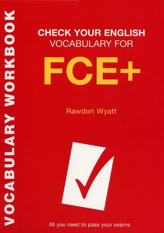 English vocabulary for fce all you need to pass your exams] check