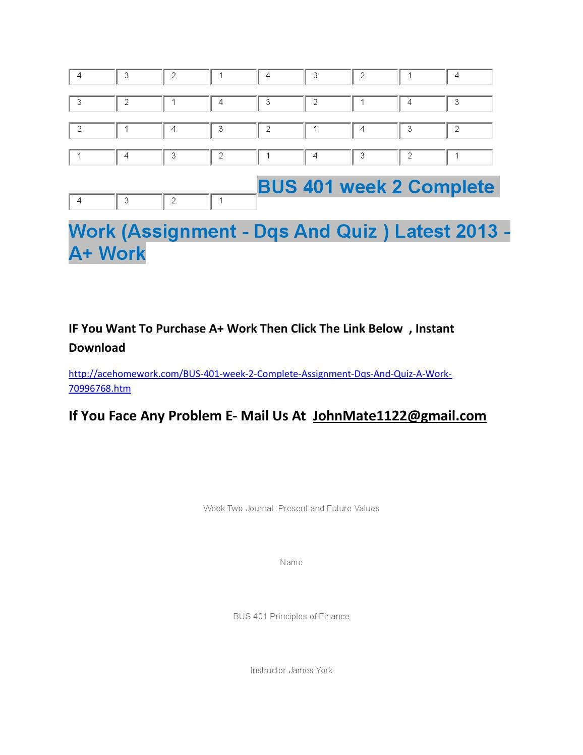bus 401 week 4 journal risk A++paper bus 401 week 4 identifying and managing risk in in this assignment, you will compare and evaluate risk management techniques from experts in the field.