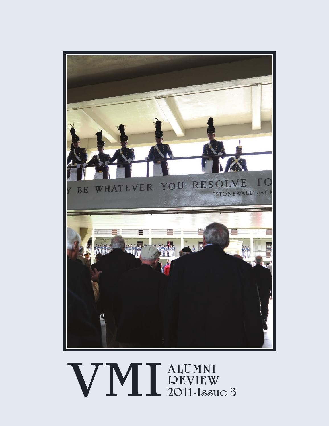 2d2076b2d Alumni Review 2011 Issue 3 by VMI Alumni Agencies - issuu