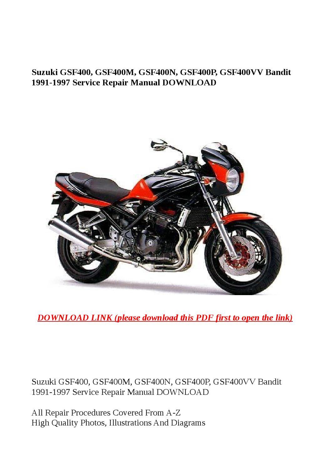 Suzuki gsf400, gsf400m, gsf400n, gsf400p, gsf400vv bandit 1991 1997 service  repair manual download by steve - issuu