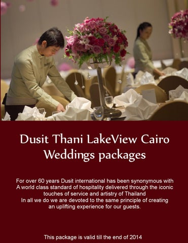 Dusit Thani Lakeview Cairo Weddings Packages For Over 60 Years International Has Been Synonymous With A World Cl Standard Of Hospitality Delivered
