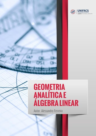 Geometria analtica e lgebra linear aulas 1 a 3 unifacs by ead geometria analtica e lgebra linear autor alessandro ferreira fandeluxe Choice Image