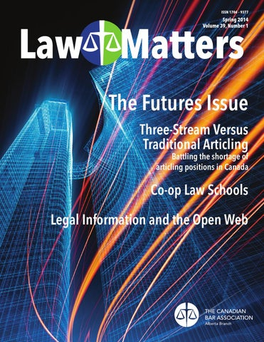 Law Matters Spring 2014 By Canadian Bar Association Alberta