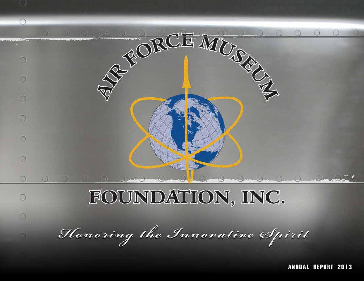 2013 Annual Report from the Air Force Museum Foundation by Air Force Museum  Foundation 69af6f6cd71