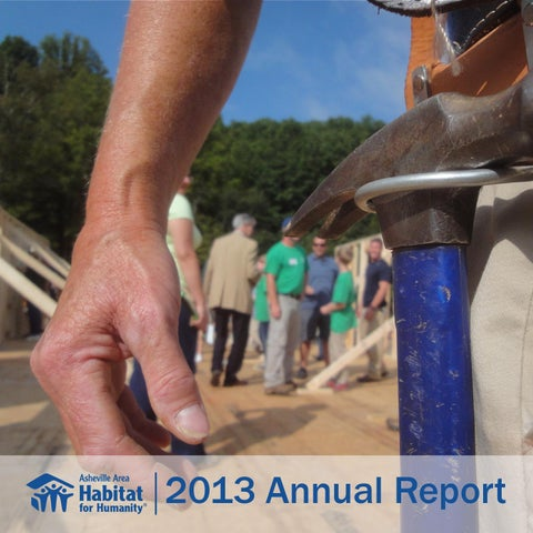 2013 annual report by asheville area habitat for humanity issuu page 1 malvernweather Images