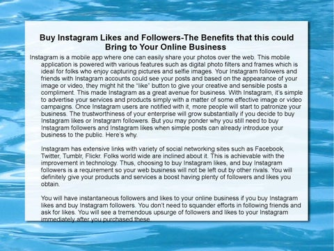 Buy Instagram Likes and Followers-The Benefits that this