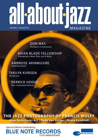 5bfc0926cbb0 All About Jazz Magazine no2 spring 2014 by All About Jazz - issuu