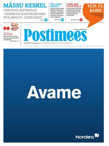 9f460de3001 Postimehe paberleht 15 05 2014 by Postimees - issuu