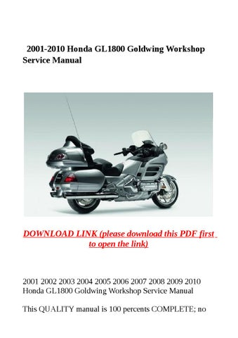 2001 2010 honda gl1800 goldwing workshop service manual by steve issuu rh issuu com
