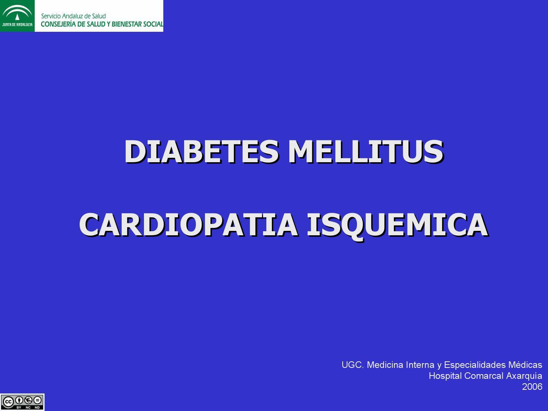Diabetes Mellitus y Cardiopatía Isquemica by