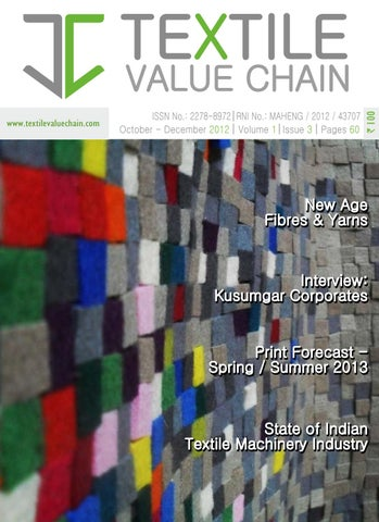 79993daf Oct- Dec 2012 , Vol 1 issue 3 by TEXTILE VALUE CHAIN - issuu