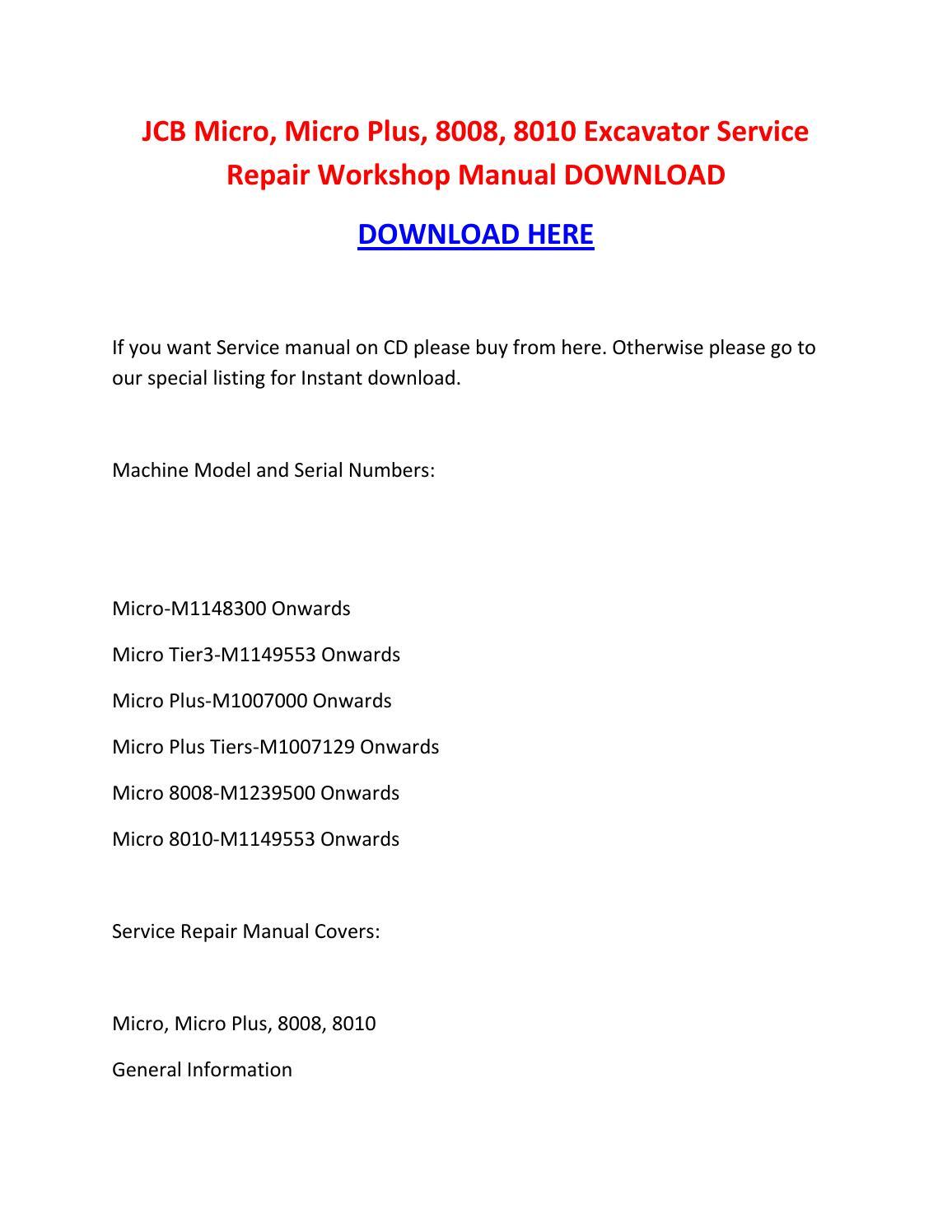 Jcb micro, micro plus, 8008, 8010 excavator service repair workshop manual  download by brown jon - issuu