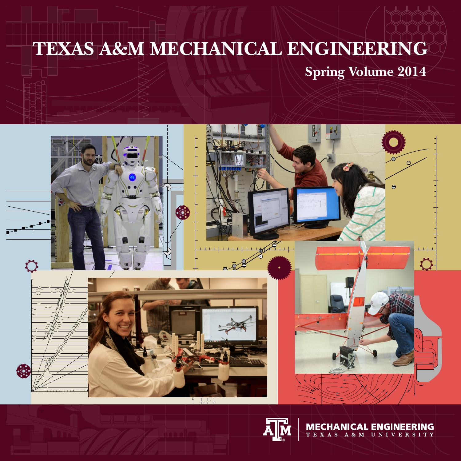 Texas A&M Mechanical Engineering - Spring Volume 2014 by