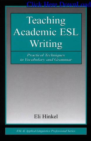 Hinkel|| Teaching Academic Esl Writing: Practical Techniques by Vlad ...