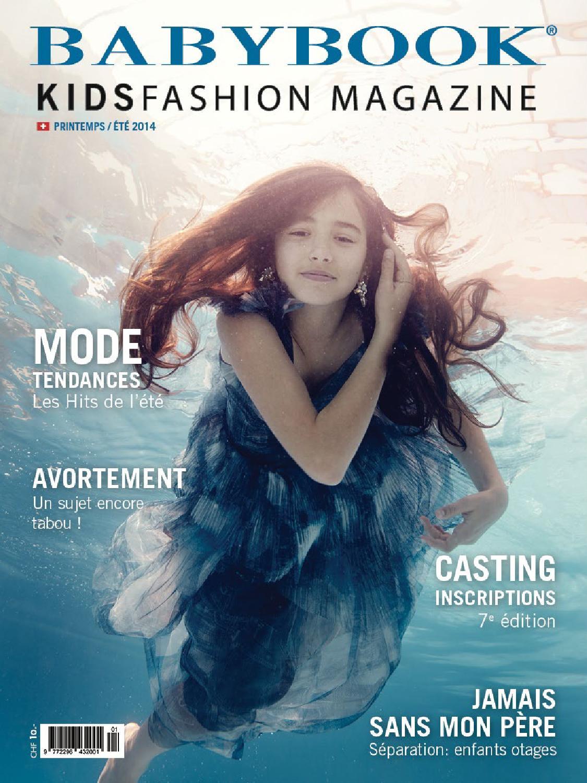 16504e91a13b1b Babybook KidsFashion Magazine Printemps   Eté 2014 by BABYBOOK KIDSFASHION  - issuu