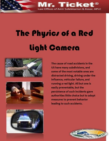 The Physics Of A Red Light Camera The Cause Of Road Accidents In The US  Have Many Subdivisions, And Some Of The Most Notable Ones Are Distracted  Driving, ...