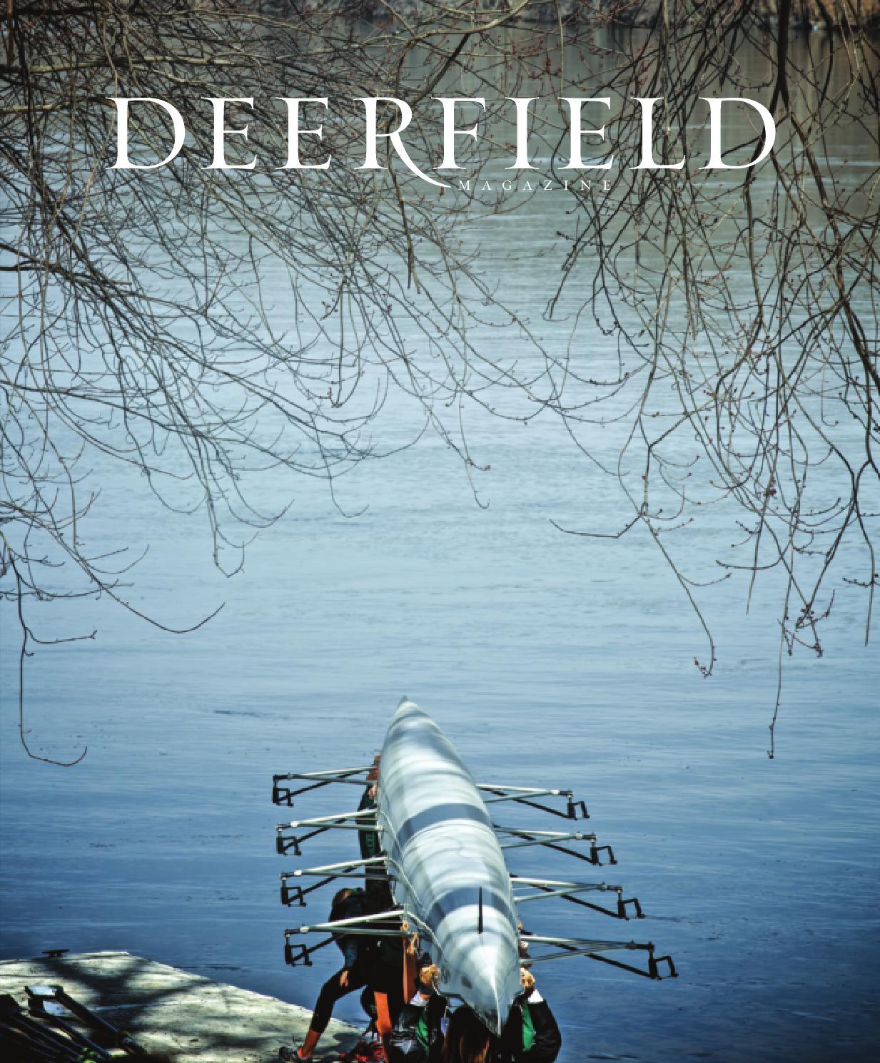 Spring 2014 Deerfield Magazine by Deerfield Academy - issuu