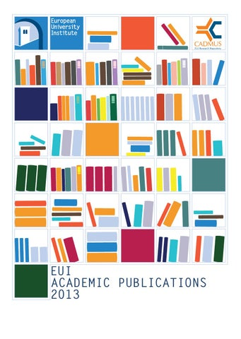 brand new c7d6a 90034 EUI Academic Publications 2013 by European University Institute - issuu