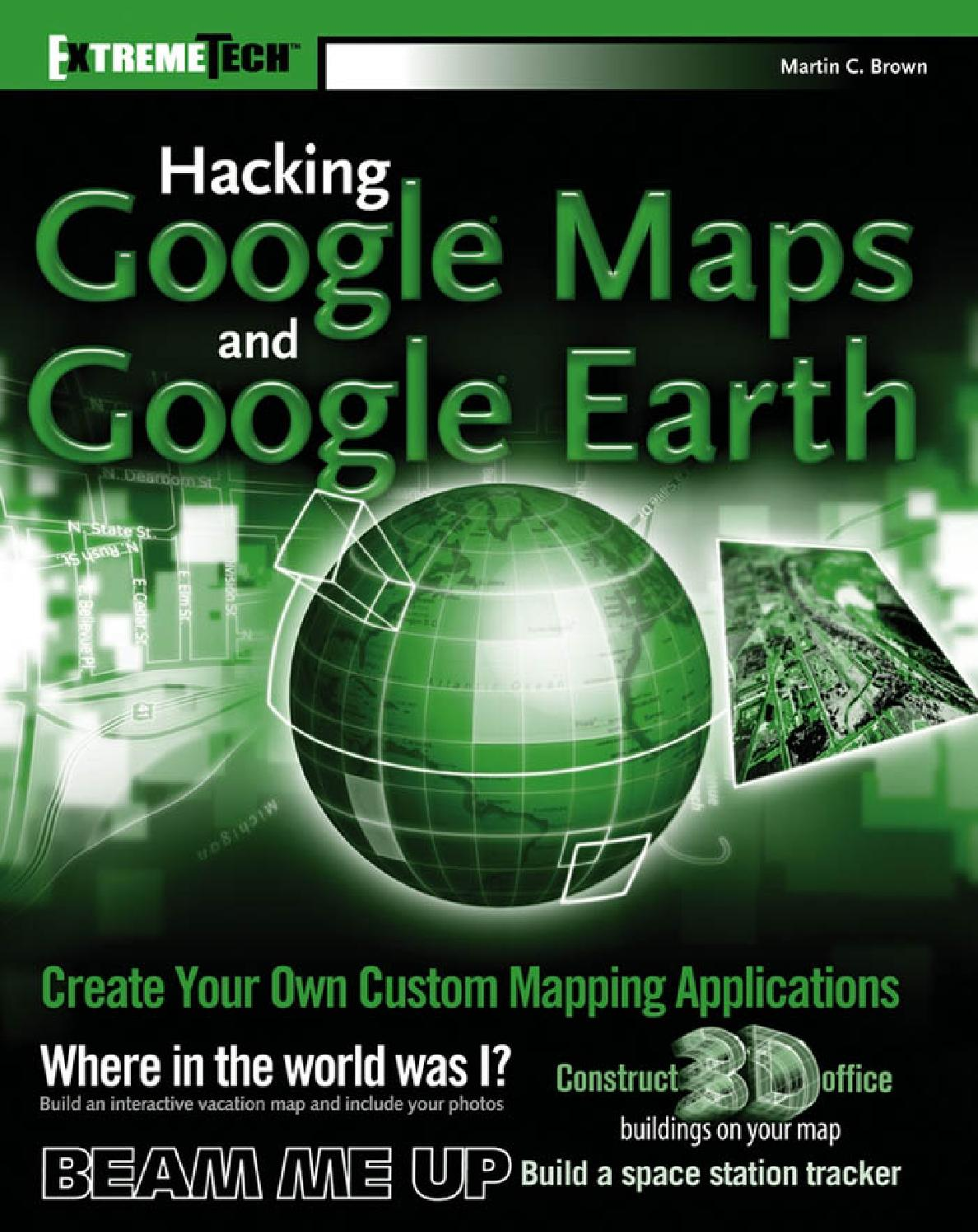 Hacking google maps and google earth by Oficer Prowadzący