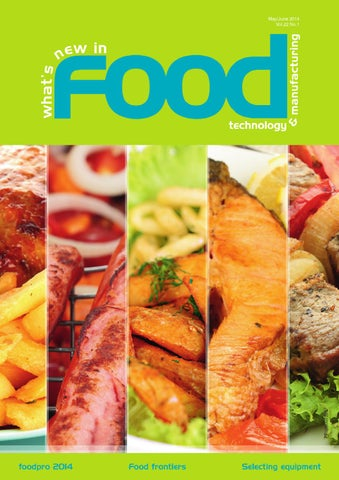 Whats New In Food Technology Mayjun 2014 By Westwick Farrow Media