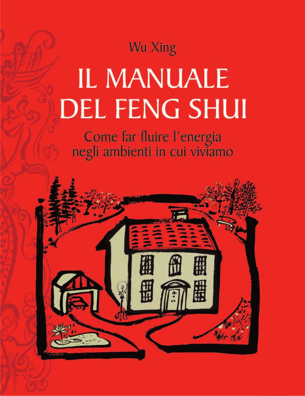 Il manuale del feng shui by edizioni il punto d 39 incontro for Manuale progettazione giardini
