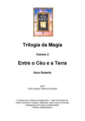 Nora roberts trilogia da magia 02 entre o céu e a terra by Anna - Issuu a155e14c542