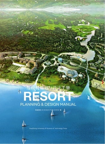 Resort Planning & Design Manual by HI-DESIGN INTERNATIONAL