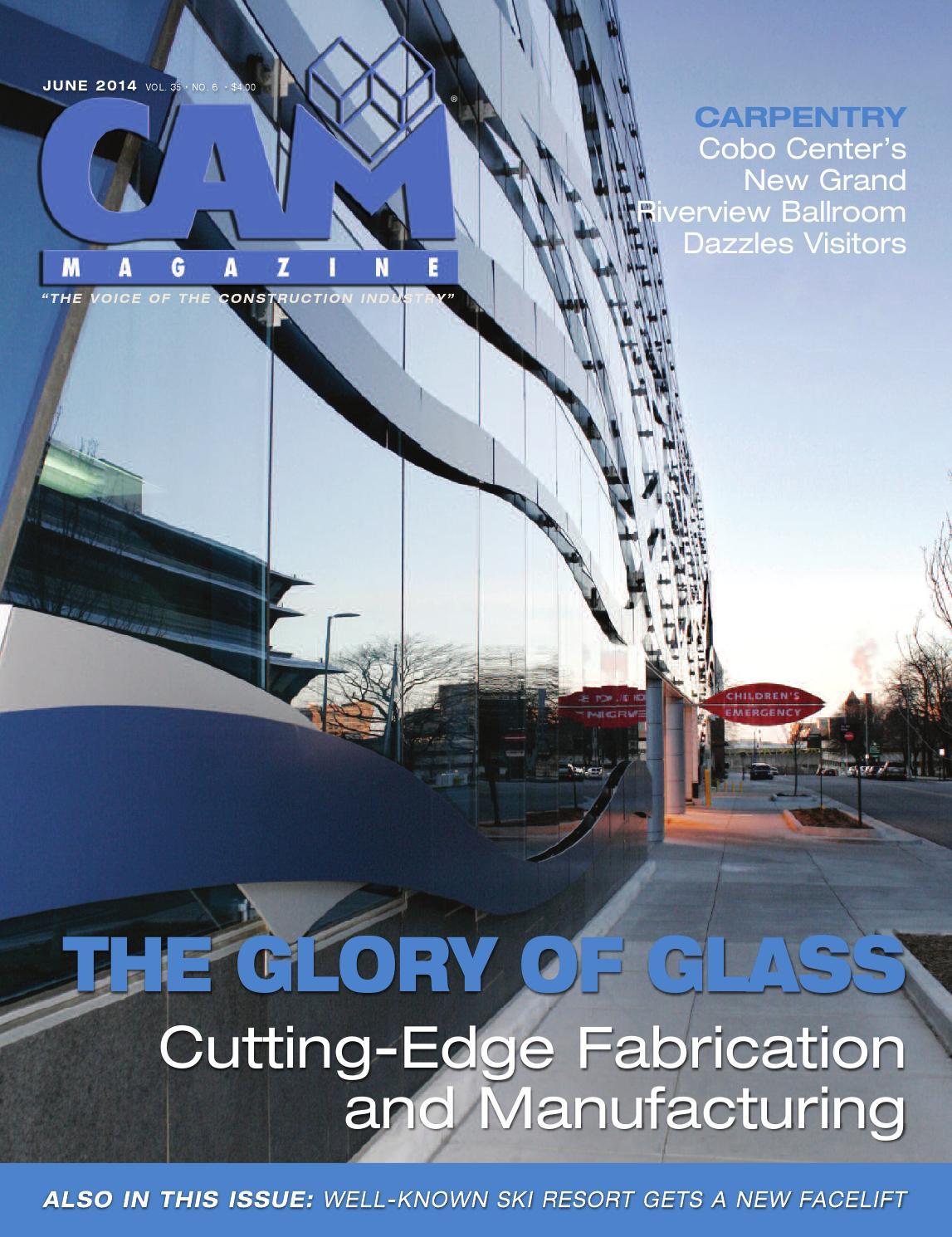 June 2014 CAM Magazine Online by Construction Association of