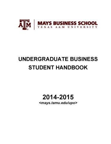 Undergraduate Business Student Handbook (2014 2015) By Mays Business ...