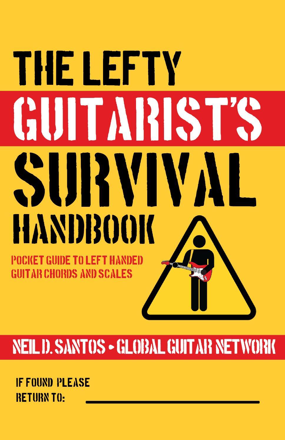 The Lefty Guitarist Survival Handbook By Neil Santos Issuu