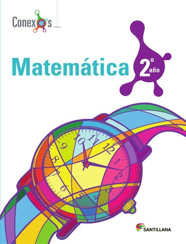 Matemática 2do año - Conexos by SANTILLANA Venezuela - issuu