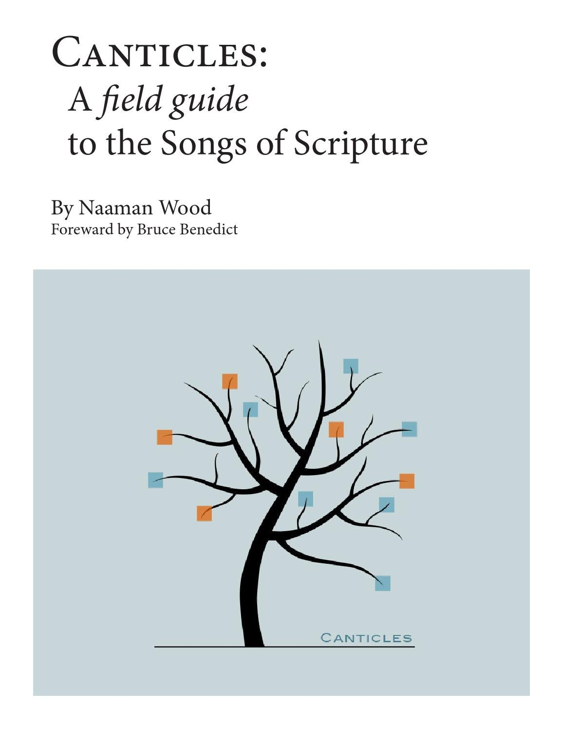 Canticles Primer: A Field Guide to the Songs of Scripture by