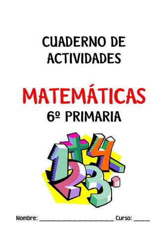 Cuaderno actividades matematicas 6 by Gema Alarcos - Issuu